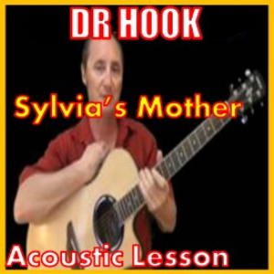 Learn to play Sylvias Mother by Dr Hook | Movies and Videos | Educational