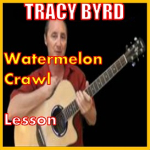 learn to play watermelon crawl by tracy byrd