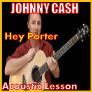 Learn to play Hey Porter by Johnny Cash | Movies and Videos | Educational