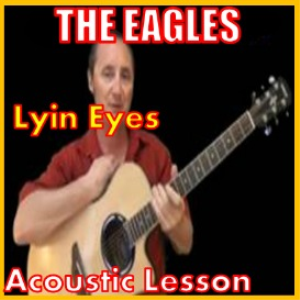 Learn to play Lyin Eyes by The Eagles | Movies and Videos | Educational