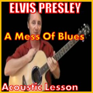 Learn to play A Mess Of Blues by Elvis Presley | Movies and Videos | Educational