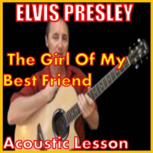 Learn to play The Girl Of My Best Frend by Elvis Presley | Movies and Videos | Educational