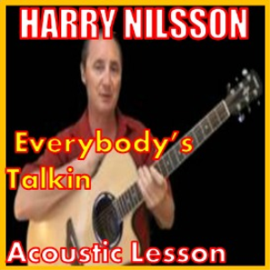 learn to play everybody's talking by harry nilsson
