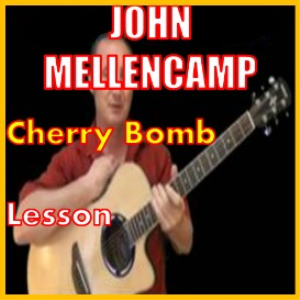 learn to play cherry bomb by john mellencamp
