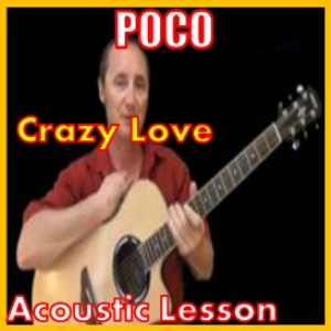 learn to play crazy love by poco