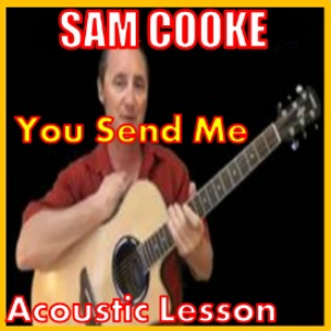 Learn to play You Send Me by Sam Cooke | Movies and Videos | Educational