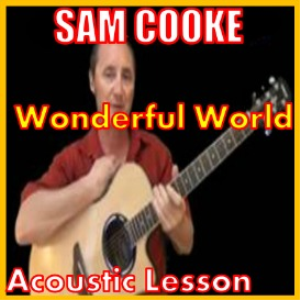 Learn to play Wonderful World by Sam Cooke | Movies and Videos | Educational
