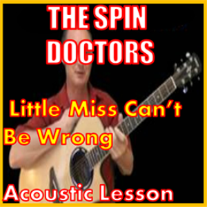 learn to play little miss cant be wrong by the spin doctors