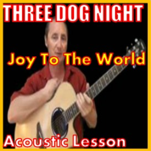 learn to play joy to the world by three dog night