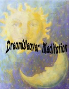dreamweaver meditation