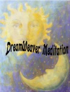 dreamweaver meditation
