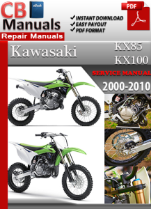 kawasaki kx85 kx100 2000-2010 service repair manual