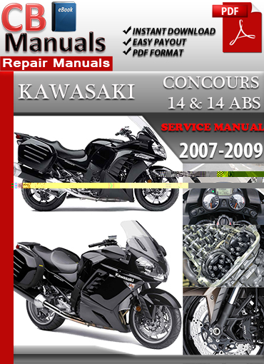 kawasaki concours 14 and 14 abs 2007 2009 service repair manual rh store payloadz com 2008 Concours 2009 kawasaki concours 14 service manual pdf
