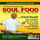 TRANSFORMING SOUL FOOD: For the Body, Mind and Spirit eBook | eBooks | Health