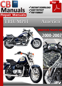 Triumph America 2000-2007 Service Repair Manual | eBooks | Automotive