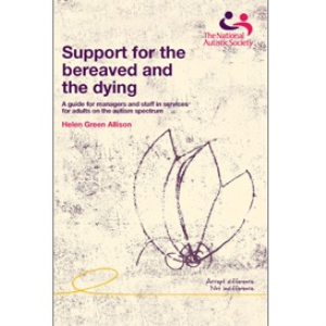 support for the bereaved and the dying