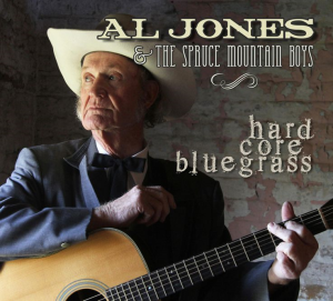 "CD-249 Al Jones ""Hard Core Bluegrass"" 