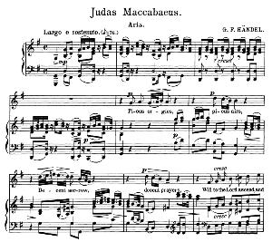 pious orgies, pious airs. aria for soprano. g.f.haendel: judas maccabaeus, hwv 63, vocal score. schirmer anthology of sacred song (m. spicker). ed. schirmer (pd)
