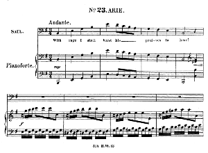to him ten thousands...with rage i shall burst his praises to heart. recitative and aria for bass (saul). g.f.haendel: saul, hwv 53.vocal score (g.gervinus), ed. peters (1925)