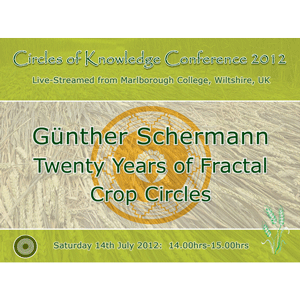 guenther schermann: 20 years of fractal crop circles - circles of knowledge 2012