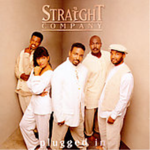 straight company- -plugged in