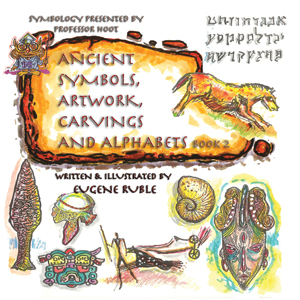 ancient symbols, artwork, carvings and alphabets bk 2