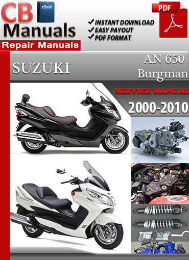 suzuki an650 burgman 1998 2008 service repair factory manual