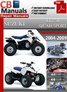 suzuki lt z 50 quad sport 2004-2009 service repair manual