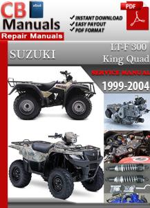 Suzuki ATV LT 300 King Quad 1999-2004 Service Repair Manual | eBooks | Automotive
