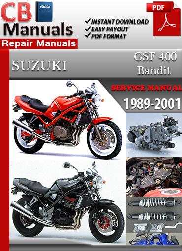 suzuki bandit gsf 400 1989 2001 service repair manual ebooks rh store payloadz com suzuki bandit 1200 service manual free download suzuki bandit 1250 service manual free download