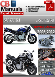 suzuki bandit gsf 1250 gsf1250 s a s a 2007 workshop manual repair manual service manual download