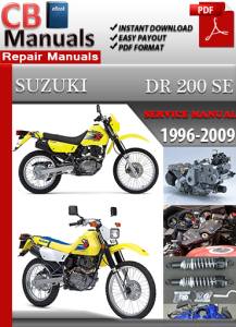 suzuki dr 200 se 1996-2009 service repair manual