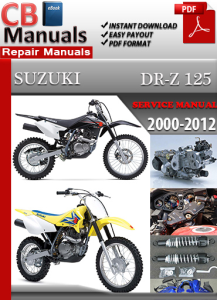 suzuki dr z 125 2000-2012 service repair manual
