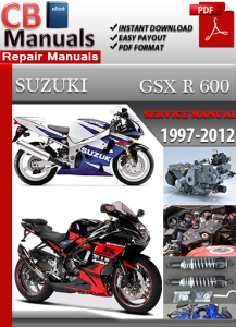 Suzuki GSX R 600 1997-2012 Service Repair Manual | eBooks | Automotive