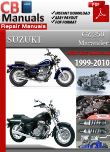 suzuki gz 250 marauder 1999-2010 service repair manual