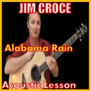 learn to play alabama rain by jim croce