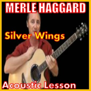 learn to play silver wings by merle haggard