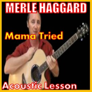 learn to play mama tried by merle haggard