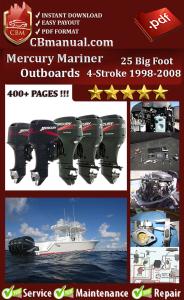 Mercury Mariner 25 BigFoot 4-Stroke 1998-2008 Service Repair Manual | eBooks | Automotive