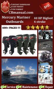 Mercury Mariner 40 HP Bigfoot 4-stroke Service Repair Manual | eBooks | Automotive
