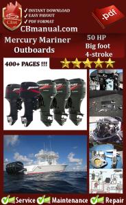 Mercury Mariner 50 HP Bigfoot 4-stroke Service Repair Manual | eBooks | Automotive