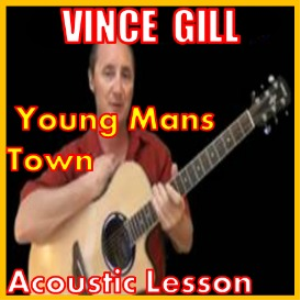 learn to play young mans town by vince gill