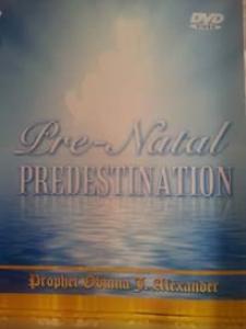 pre-natal predestination