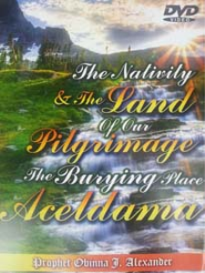 the nativity and the land of our pilgrimage, the burying place aceldama