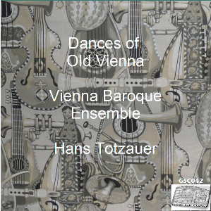 dances of old vienna - vienna baroque ensemble/hans totzauer