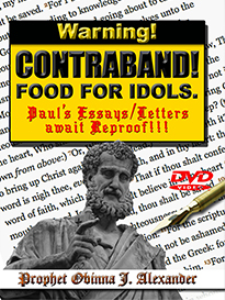 contraband. food for idols! paul's essays/letters await reproof.
