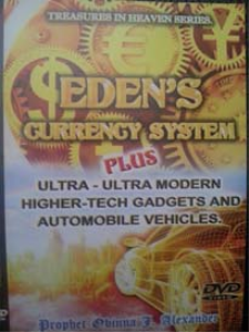 treasures in heaven series - eden's currency system plus ultra-ultra modern higher tech gadgets and automobile vehicles.