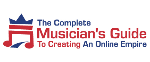 the complete musician's guide to creating an online empire