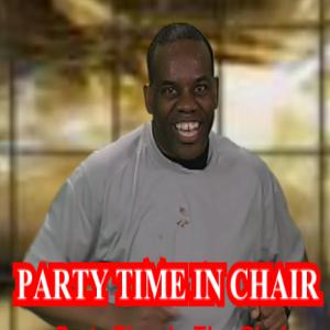 party time in chair