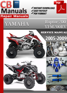 Yamaha Raptor 700 2005-2009 Service Repair Manual | eBooks | Automotive